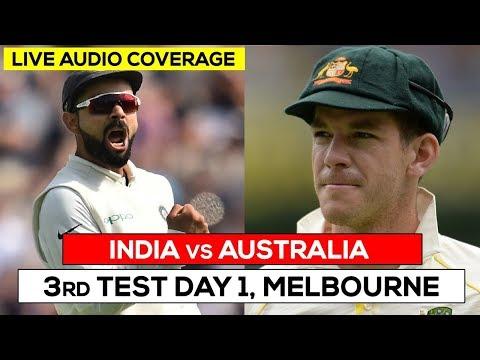 LIVE: Ind vs Aus 3rd Test | Day 1 | Live #Cricket Scores, Audio Updates & Analysis #INDvsAUS