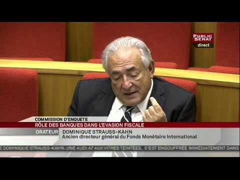 Audition de Dominique Strauss-Kahn sur le rôle des banques dans l'évasion fiscale