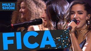 download musica Fica Anitta + Anavitória Música Boa Ao Vivo