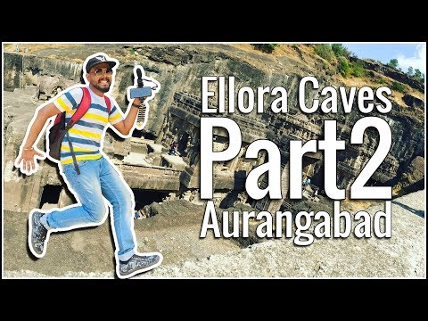 Ellora Caves Part2 | Aurangabad | Historical Place | India
