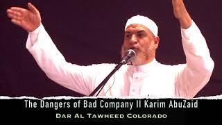 The Dangers of Bad Company II Karim AbuZaid