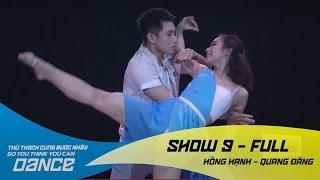 Say - Hồng Hạnh & Quang Đăng // Contempt - Show 9 - Thử Thách Cùng Bước Nhảy 2016