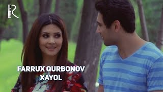Farrux Qurbonov - Xayol | Фаррух Курбонов - Хаёл