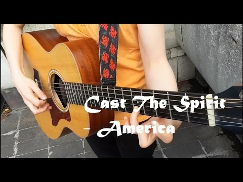 America - Cast The Spirit