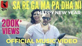 Happy New Year - Sa Re Ga Ma Pa Dha Ni | Official Music Video | Nakul Abhyankar | Raghu Dixit