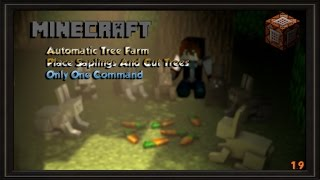 Automatic Tree Farm - Place Saplings And Cut Trees Only One Command