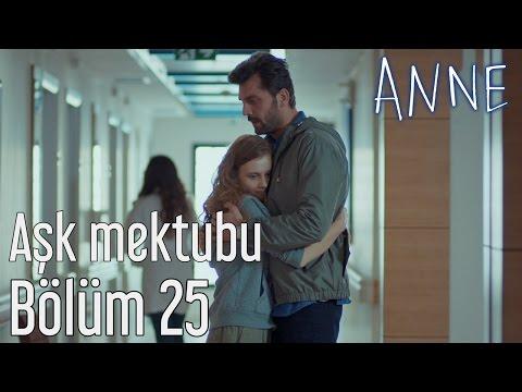 Anne 25. Bölüm - Aşk Mektubu