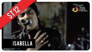 download lagu St12 - Isabella  Vc Trinity gratis