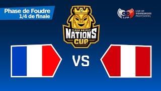 FRANCE vs PEROU !! Quart de Finale - Coupe du Monde | CR Nations Cup - Feat JS