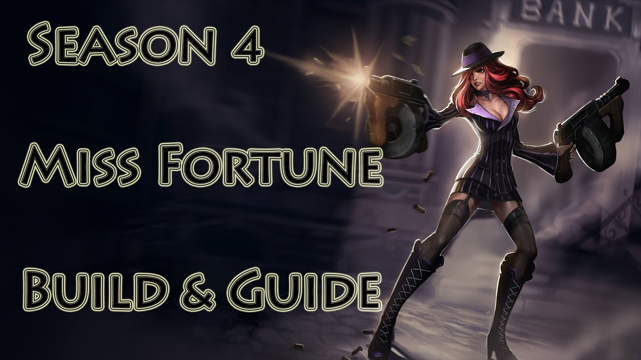 Miss Fortune Build Season