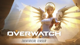 "Overwatch Theatrical Teaser | ""We Are Overwatch"""