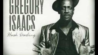 Watch Gregory Isaacs Hush Darling video