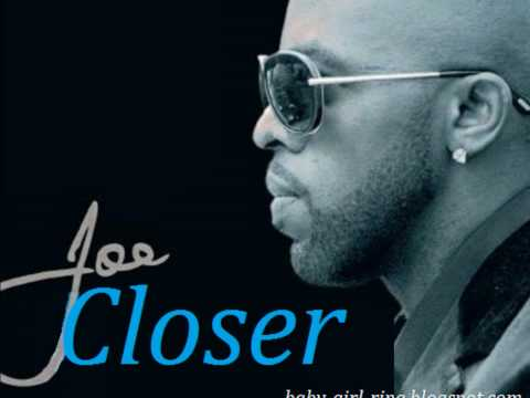 Joe - Closer (2011) Music Videos