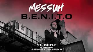 Messiah x Tivi Gunz - Duele |Prod. By My Money 3 [Official Audio]