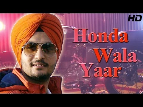 Latest Punjabi Song Of 2014 - Honda Wala Yaar - Jarnail Rattoke | Full Hd Official Video Song video