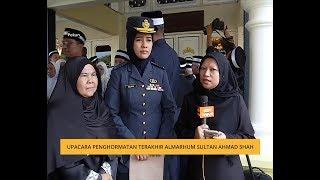 Penghormatan terakhir Almarhum Paduka Ayahanda Sultan Ahmad Shah