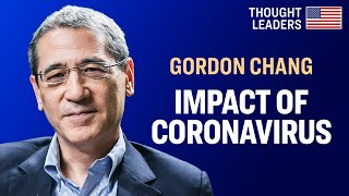 [FULL VIDEO] Gordon Chang: Coronavirus in China, Its Economic Impact & Chinese Influence Operations