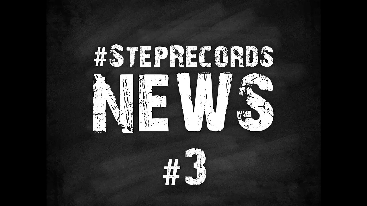 Step Records News #3