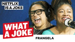 Frangela's Burlesque With Fortune | What A Joke | Netflix Is A Joke
