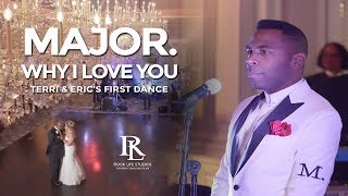 Why I Love You Performed By R B Artist Major Terri Eric 39 S Wedding At The Park Savoy