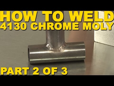 How to Weld 4130 Chrome Moly Tube