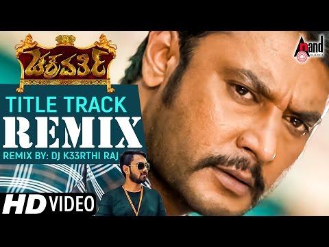 Chakravarthy   Title Track   Remix by: DJ K33RTHI RAJ   New Kannada Remix Video Song 2017