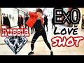 "[KPOP IN PUBLIC CHALLENGE  RUSSIA] EXO 엑소 - ""Love Shot"" (러브샷) Dance Cover by Dartelion"