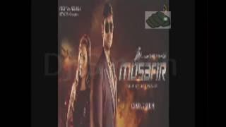 Musafir Bangla Movie mashup song -  (DJ smash Mashup)