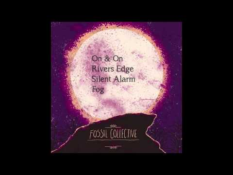 Fossil Collective -  Rivers Edge
