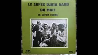 Le Super Djata Band Du Mali - En Super Forme . Super Djata Band - In Super Form. Full Album