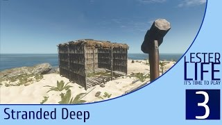 Выживаем в Stranded Deep #3 - Строим дом (Часть 1)