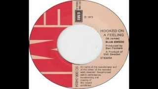 Blue Swede - Hooked On A Feeling (1973)