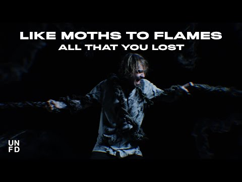 Like Moths To Flames - All That You Lost [Official Music Video]
