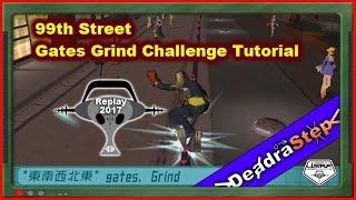 99th Street Gates Grind Challenge Tutorial Jet Set Radio Future 2017 Replay