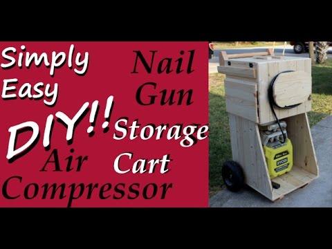 DIY: Air Compressor Nail Gun Storage Cart