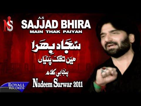 Nadeem Sarwar | Sajjad Bhira | 2011