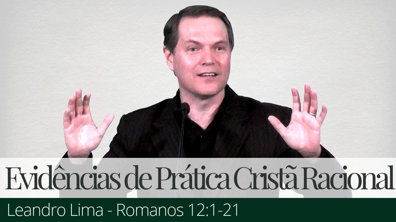 Evidências de uma Prática Cristã Racional - Sérgio Lima