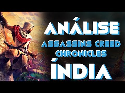 Análise de Assassin's Creed Chronicles: India