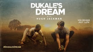 Dukale's Dream with Hugh Jackman Movie Trailer