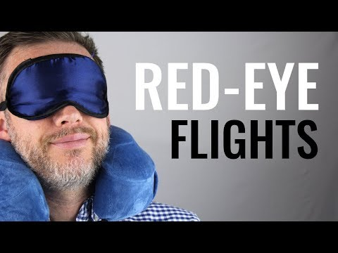 Red-Eye Flight Tips: A Man's Guide to Overnight Travel