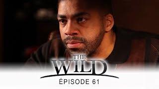 The Wild - épisode 61 - Complet en français - HD 1080