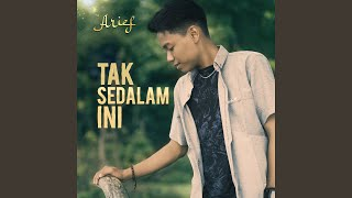 Download lagu Tak Sedalam Ini