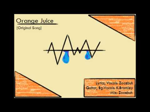 Orange Juice [Original Song]