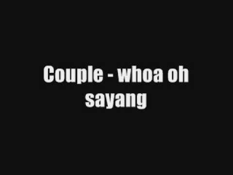 Couple - Whoa Oh Sayang