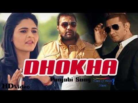 Dhokha   Latest Punjabi Songs 2017   Yash Dangi, Mandy Procha, Sandy Moudgil   Love Song   VOHM