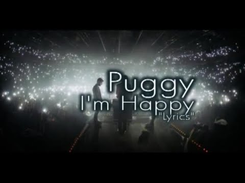 Puggy - Im Happy