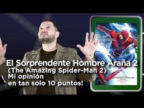 El Sorprendente Hombre Araña 2 (Amazing Spider-Man 2): Crítica en 10 puntos