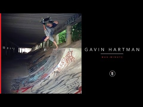 Gavin Hartman - Mag Minute