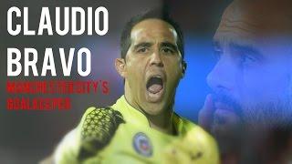 Claudio Bravo - The Citizens Goalkeeper