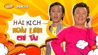 Hài Kịch Hoài Linh, Chí Tài | PBN 110
